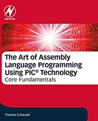 The Art of Assembly Language Programming Using PICmicro® Technology: Core Fundamentals thoroughly covers assembly language used in programming the PIC Microcontroller (MCU). Using the minimal instruction set characteristic of all PICmicro® pr...