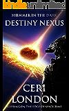 Destiny Nexus (Shimmer in the Dark Book 2)