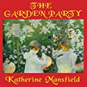 The Garden Party and Other Stories Audiobook by Katherine Mansfield Narrated by Marguerite Gavin