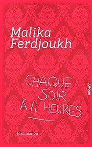 vignette de 'Chaque soir à 11 heures (Malika Ferdjoukh)'