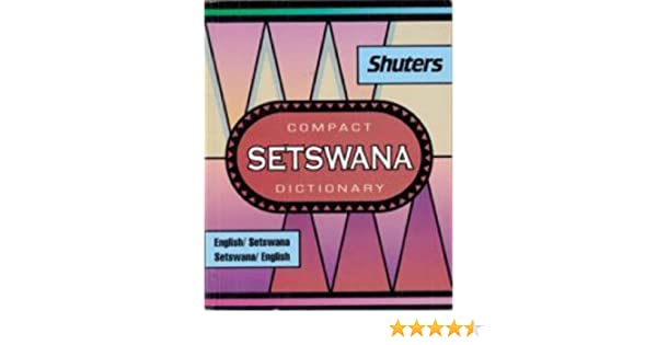 Compact Setswana Dictionary: English-Setswana, Setswana-English: G