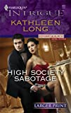 High Society Sabotage, Kathleen Long, 0373887671