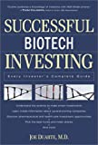 Successful Biotech Investing, Joe Duarte, 076153301X