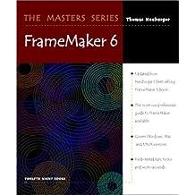 The Masters Series: Framemaker 6