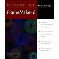 The Masters Series: Framemaker 6