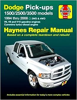 dodge ram 1500 2500 3500 pick up truck repair shop service manual years 1994 1995 1996 1997 1998 1999 2000 2001 2002 2003 2004 2005 2006 2007 2008 hayne amazon com books amazon com