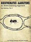 : Bioinformatics Algorithms: An Active Learning Approach, 2nd Ed. Vol. 1 by Phillip Compeau (2015-08-02) by Phillip Compeau (2015-12-24)