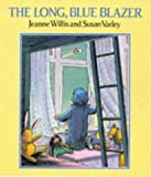 The Long Blue Blazer, Jeanne Willis and Susan Varley, 0862647908