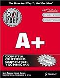 A+ Exam Prep, Third Edition (Exam