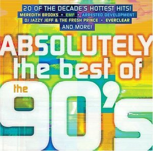 Absolutely the Best of the 90's - Various Artists