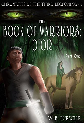 The Book Of Warriors - Dior: Part One: Challenge (Chronicles of the Third Reckoning - Cat Dior