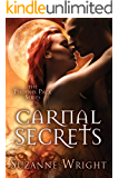 Carnal Secrets (The Phoenix Pack Series Book 3)