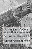 img - for At the Earth's Core Edgar Rice Burroughs: Pellucidar Series # 1 book / textbook / text book