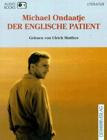 Der englische Patient, 4 Cassetten Hörkassette – 1997 Michael Ondaatje Ulrich Matthes Der HÖR Verlag DHV 3895842079
