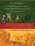 capa de As Incríveis Aventuras E Estranhos Infortúnios De Anthony Knivet