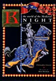 The Medieval Knight, Christopher Gravett, 0872262774