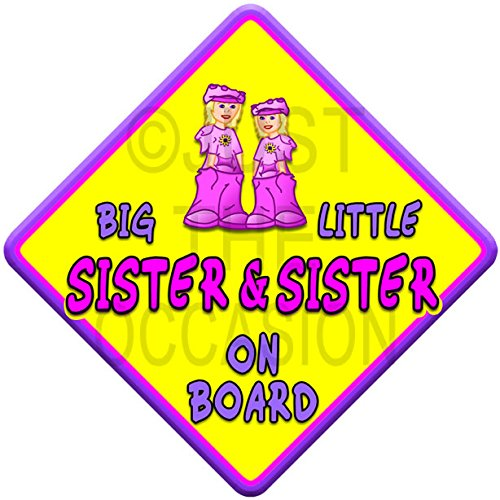 (SUN) BIG SISTER + LITTLE SISTER ON BOARD (like baby on board sign) Non Personalised novelty baby on board car window sign. Just The Occasion