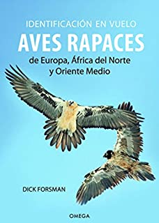 Forsman, D: Flight Identification of Raptors of Europe, Nort Helm Identification Guides: Amazon.es: Forsman, Dick: Libros en idiomas extranjeros