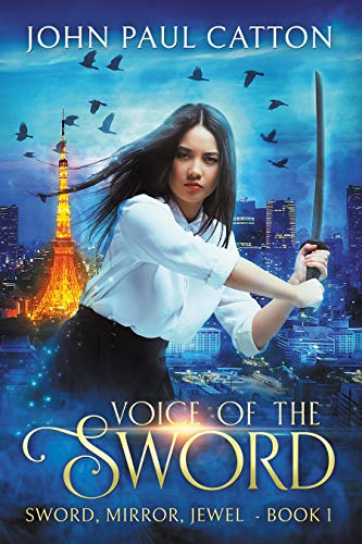 Voice of the Sword: Sword, Mirror, Jewel - Book One