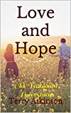 Love and Hope: Old-Fashioned  Love Story