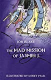 The Mad Mission of Jasmin J.