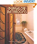 Bungalow Bathrooms (Bungalow Basics)
