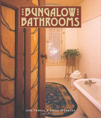 Bungalow Bathrooms (Bungalow Basics) by Brand: Gibbs Smith, Publisher
