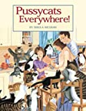 Pussycats Everywhere!, Sheila McGraw, 1552093484