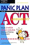 Panic Plan for the ACT Assessment, Peterson's, 0768908582