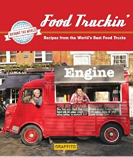 The columbus food truck cookbook american palate renee casteel food truckin recipes from the worlds best food trucks forumfinder Gallery