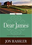 Front cover for the book Dear James by Jon Hassler