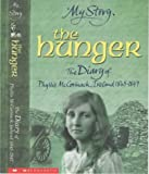 The Hunger - The Diary of Phyllis McCormack, Ireland 1845-1847 (My Story)