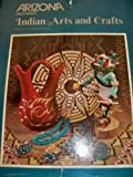 img - for Arizona Highways: Indian Arts and Crafts. book / textbook / text book