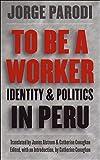 To Be a Worker, Jorge Parodi, 0807848603
