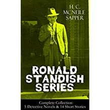 RONALD STANDISH SERIES - Complete Collection: 5 Detective Novels & 14 Short Stories: Challenge, The Horror At Staveley Grange, Mystery of the Slip Coach, ... Carteret, The Missing Chauffeur and more