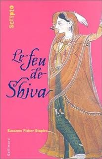 Le feu de Shiva, Staples, Suzanne Fisher