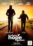 Where Hope Grows [DVD + Digital]