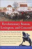Revolutionary Boston, Lexington, and Concord: The Shots Heard 'Round the World! (Boston & Concord)