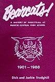 BEARCATS! - Muncie Central Basketball, Dick & Jackie Stodghill, 1435735110