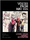 Voices from Abu Dis, Nandita Dowson and Abdul Sabbah Wahab, 0955613612