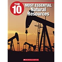 The 10 Most Essential Natural Resources
