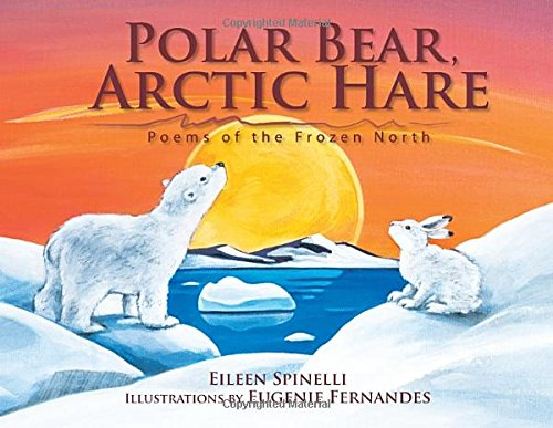 Whale Snow (Polar Bear, Arctic Hare: Poems of the Frozen North)