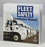 Fleet Safety Compliance Manual, Keller, J. J., and Associates, Inc. Staff, 0934674248