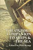 The Oxford Companion to Ships and the Sea (November 1, 1976) Hardcover