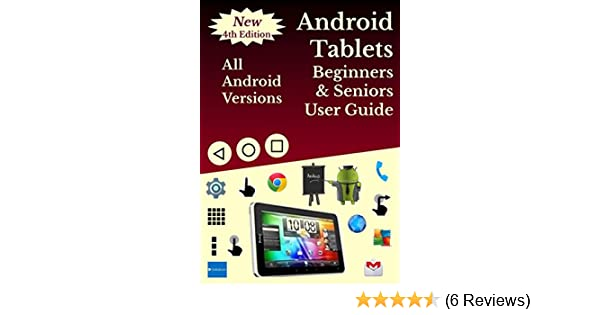 amazon com android tablets for beginners seniors user guide all rh amazon com Verizon Android User's Guide Google Drive User Guide