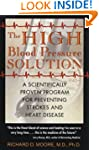 The High Blood Pressure Solution: A S...