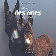Mémoires des ânes et des mulets par Gérard Rossini