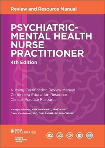 Psychiatric Mental Health Nurse Practitioner Review And Resource