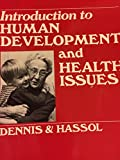 img - for Introduction to Human Development and Health Issues book / textbook / text book