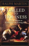 Called to Holiness, Ralph Martin, 0898707552